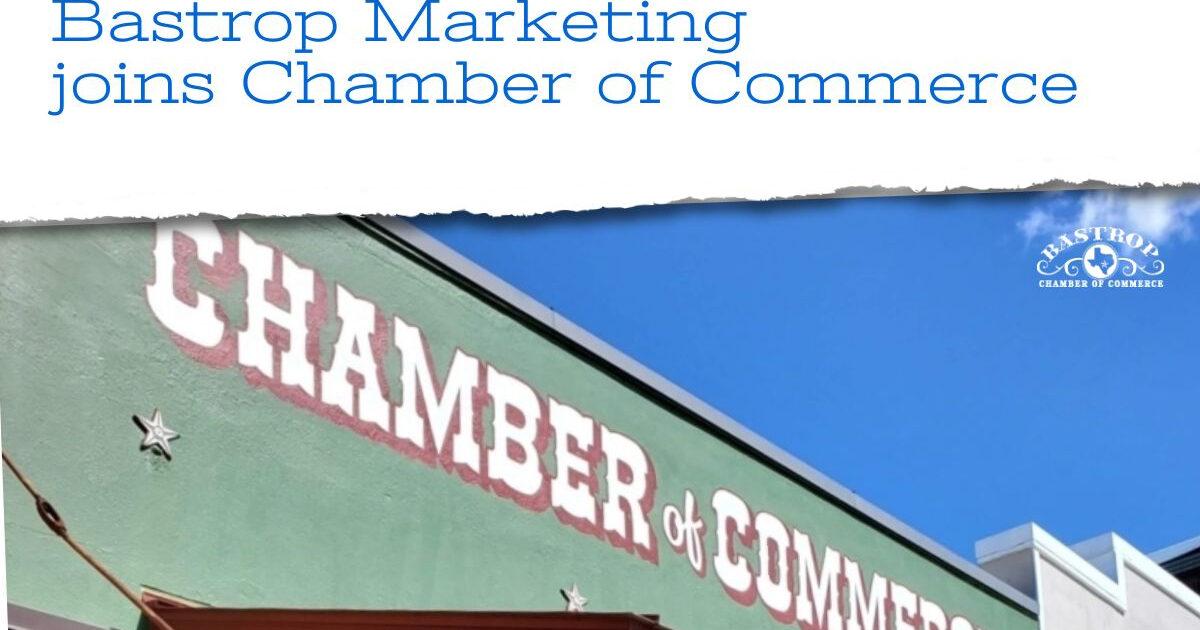 bastrop marketing, chamber of commerce